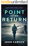 Point of no Return: A Scottish Crime Thriller (A DCI Harry McNeil Crime Thriller Book 7)