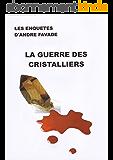 La guerre des cristalliers
