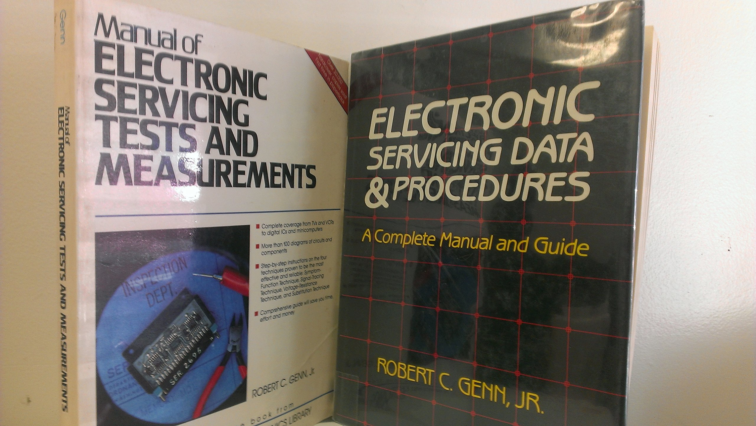 2 Volumes of Robert C. Genn Jr. Books: Electronic Servicing Data &  Procedures and Manual of Electronic Servicing Tests and measurements:  PrenticeHall ...