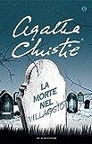 La morte nel villaggio (Oscar scrittori moderni Vol. 1485)
