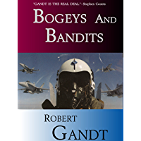 Bogeys and Bandits: The Making of a Fighter Pilot (English Edition)