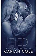 Tied (All Torn Up Book 2) Kindle Edition