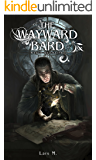 The Wayward Bard (World of Chains Book 1)