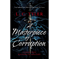 A Masterpiece of Corruption (A John Grey Historical Mystery Book 2) (English Edition)