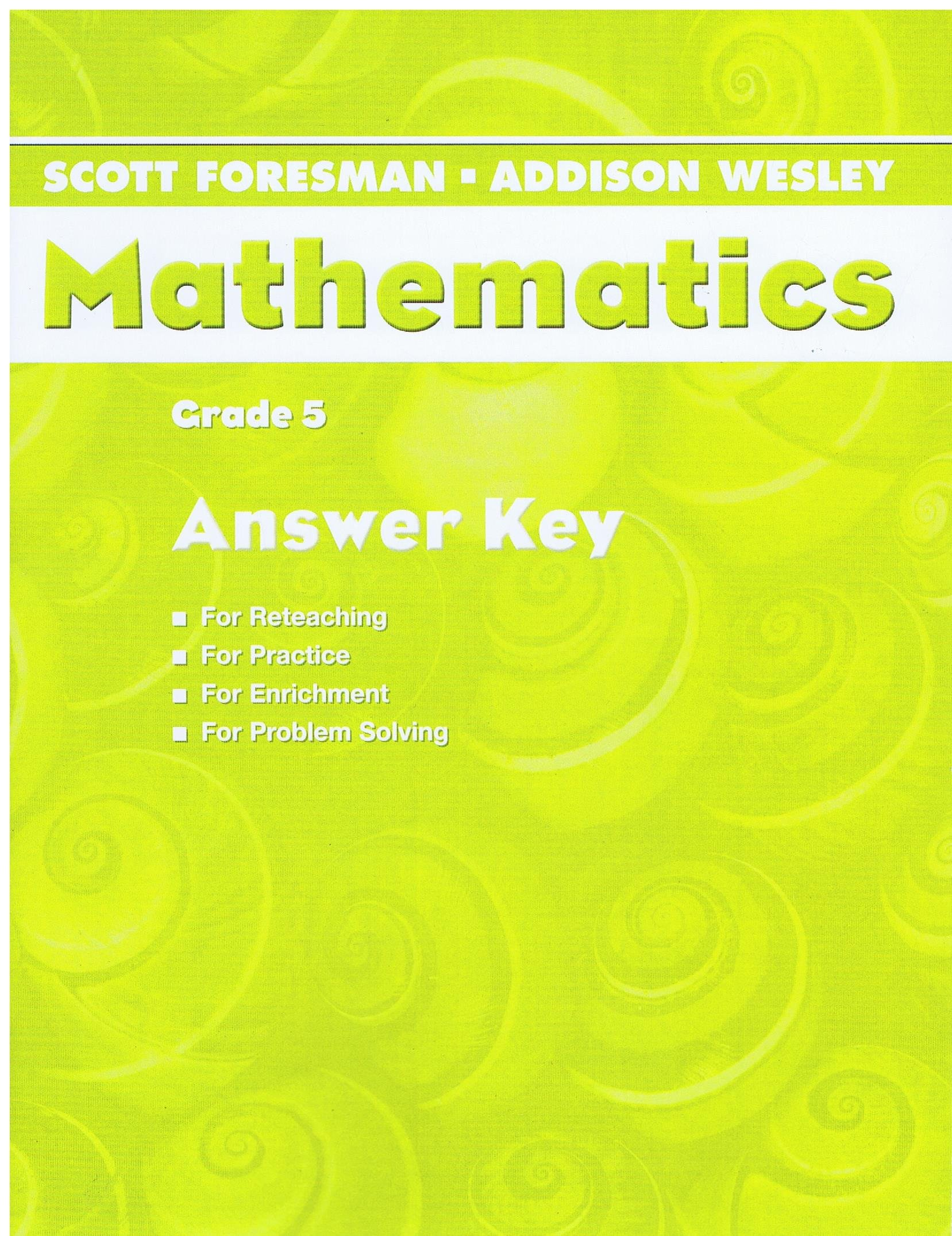 Scott Foresman Addison Wesley Mathematics Grade5 Answer Key For