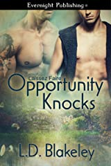 Opportunity Knocks (Laissez Faire Book 1) Kindle Edition