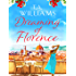 Dreaming of Florence: The feel-good read of spring!