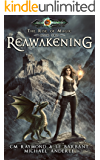 Reawakening: Age Of Magic - A Kurtherian Gambit Series (The Rise of Magic Book 2)