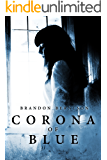 Corona of Blue: A Ghost Story