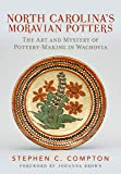 North Carolina's Moravian Potters: The Art and