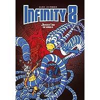 Infinity 8, Tome 8 : Jusqu'au dernier