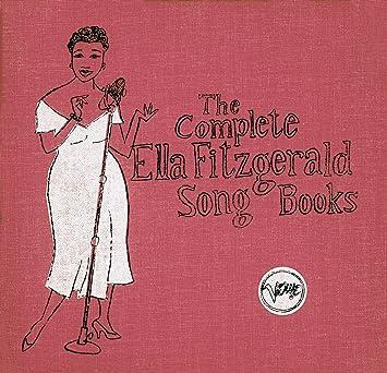 4db76981e Ella Fitzgerald - The Complete Ella Fitzgerald Song Books - Amazon.com Music