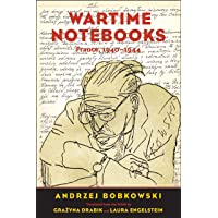 Wartime Notebooks: France, 1940-1944