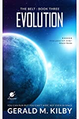Evolution: A Science Fiction Thriller (The Belt Book 3) Kindle Edition