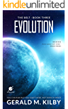 Evolution: A Science Fiction Thriller (The Belt Book 3)