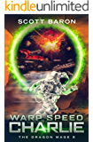 Warp Speed Charlie: The Dragon Mage Book 8