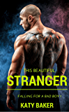 This Beautiful Stranger (Falling for a Bad Boy Book 1)