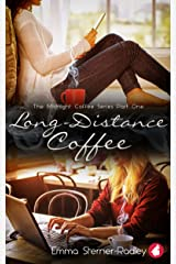 Long-Distance Coffee (The Midnight Coffee Series Book 1) Kindle Edition
