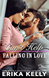 Can't Help Falling In Love (A Calamity Falls Small Town Romance Book 5)
