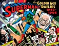 Superman: The Golden Age Newspaper Dailies: 1942-1944 (Superman Golden Age Dailies)