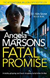 Fatal Promise: A totally gripping and heart-stopping serial killer thriller (Detective Kim Stone Crime Thriller Series Book 9)