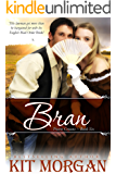 Bran (Prairie Grooms, Book Six)