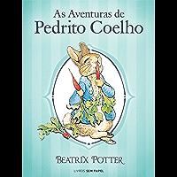 As Aventuras de Pedrito Coelho (Coleção Beatrix Potter Livro 1)