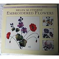 Helen M. Stevens' Embroidered Flowers