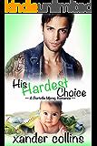 His Hardest Choice: A Portville Mpreg Romance (M/M Non-Shifter Omegaverse) (Portville Omegaverse Book 4)