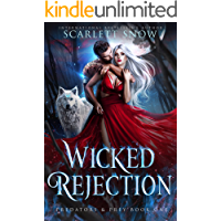 Wicked Rejection : A Dark Rejected Mates Romance (Predators & Prey Book 1)