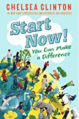 Start Now!: You Can Make a Difference Kindle Edition