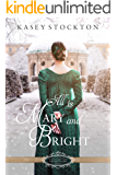 All is Mary and Bright: A Christmas Regency Romance (Belles of Christmas: Frost Fair Book 2)