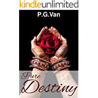 The Pure Destiny Series (Complete Boxset): A Hot Indian Romance