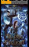 Trading By Firelight (The Magic Below Paris Book 4)