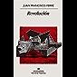 Revolución (Narrativas hispánicas nº 628)