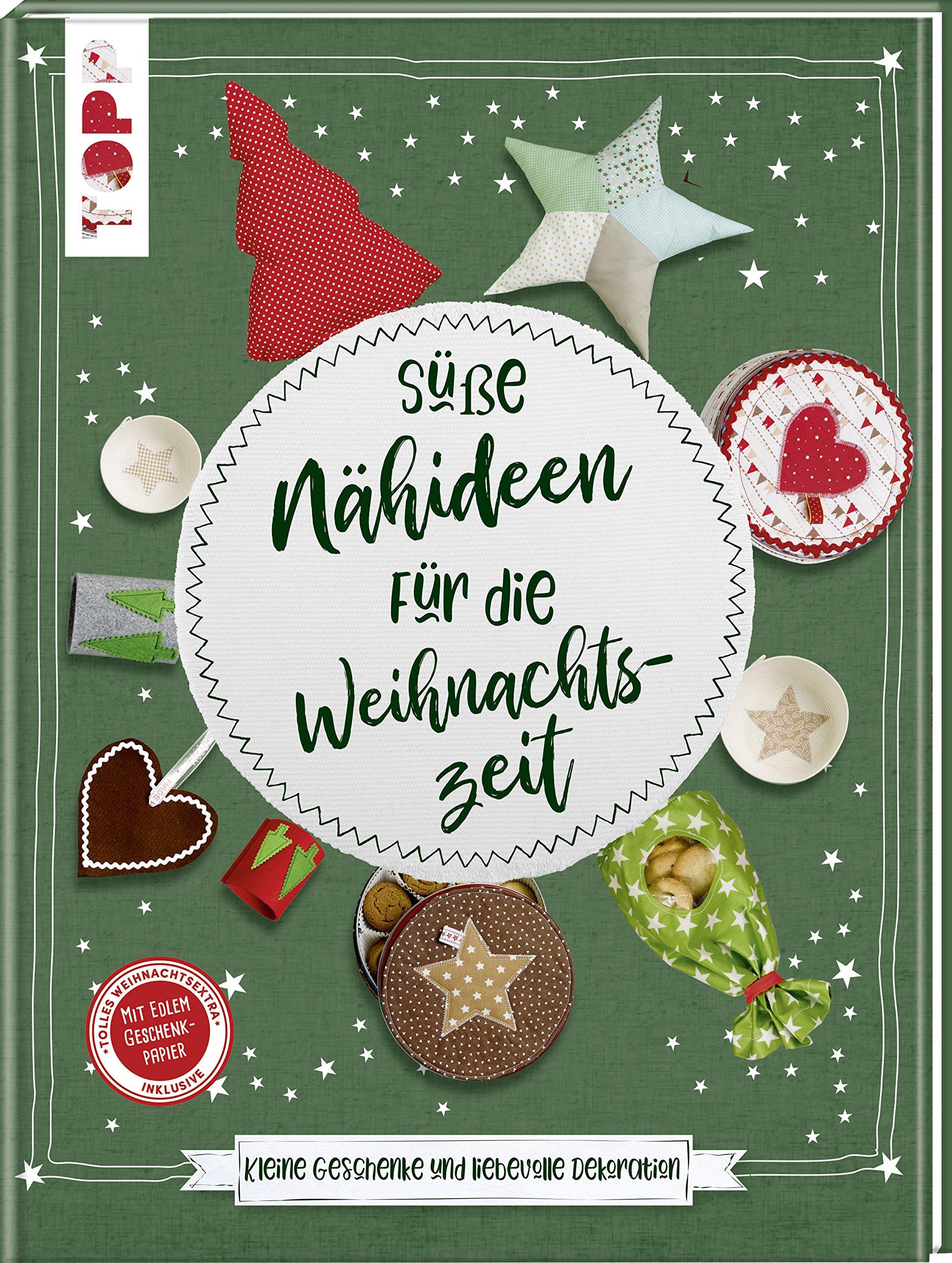 Süße Nähideen für die Weihnachtszeit: Kleine Geschenke und ...