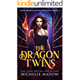 The Dragon Twins (Dark World: The Dragon Twins Book 1)