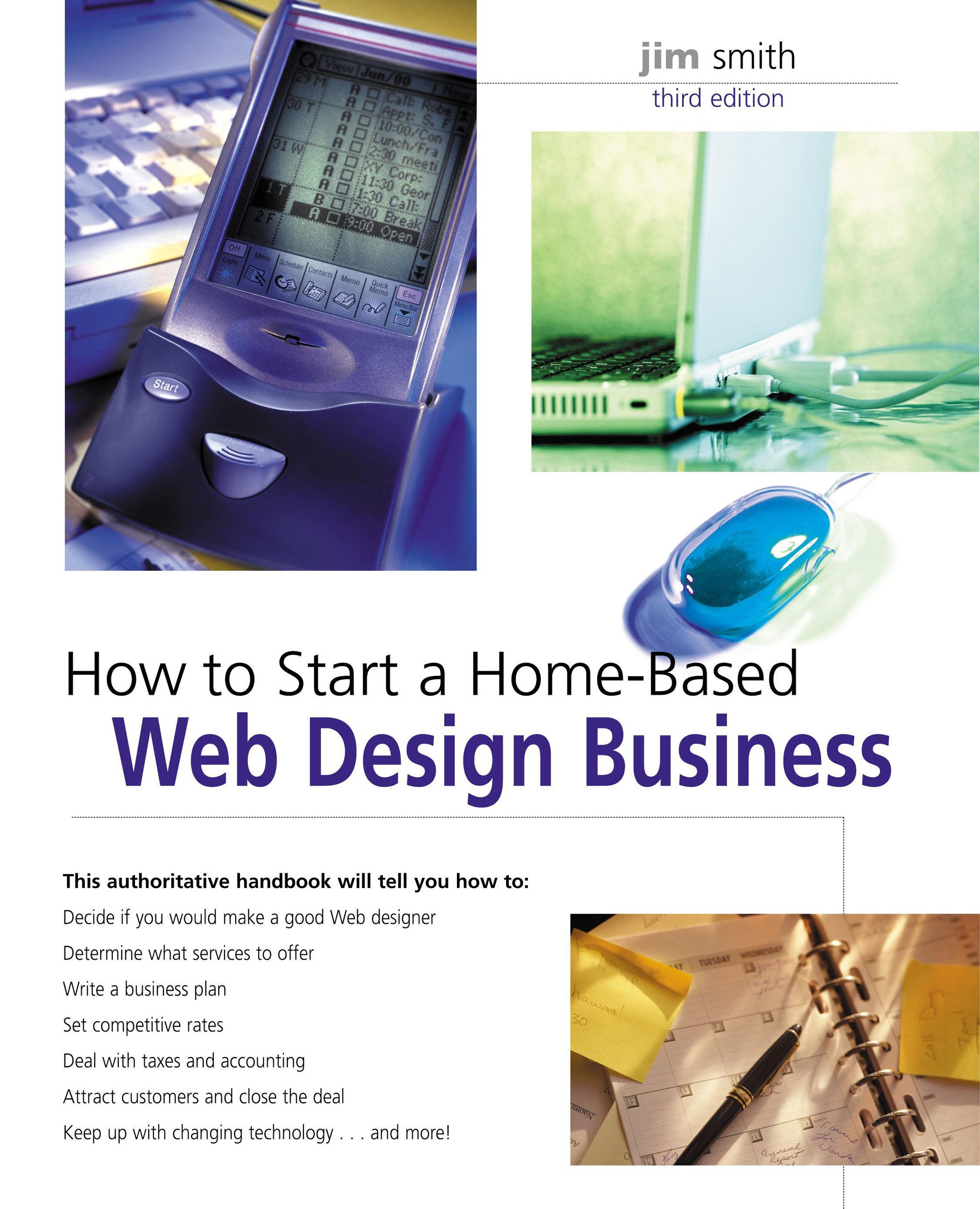 How to Start a Home-Based Web Design Business, 3rd (Home-Based ...