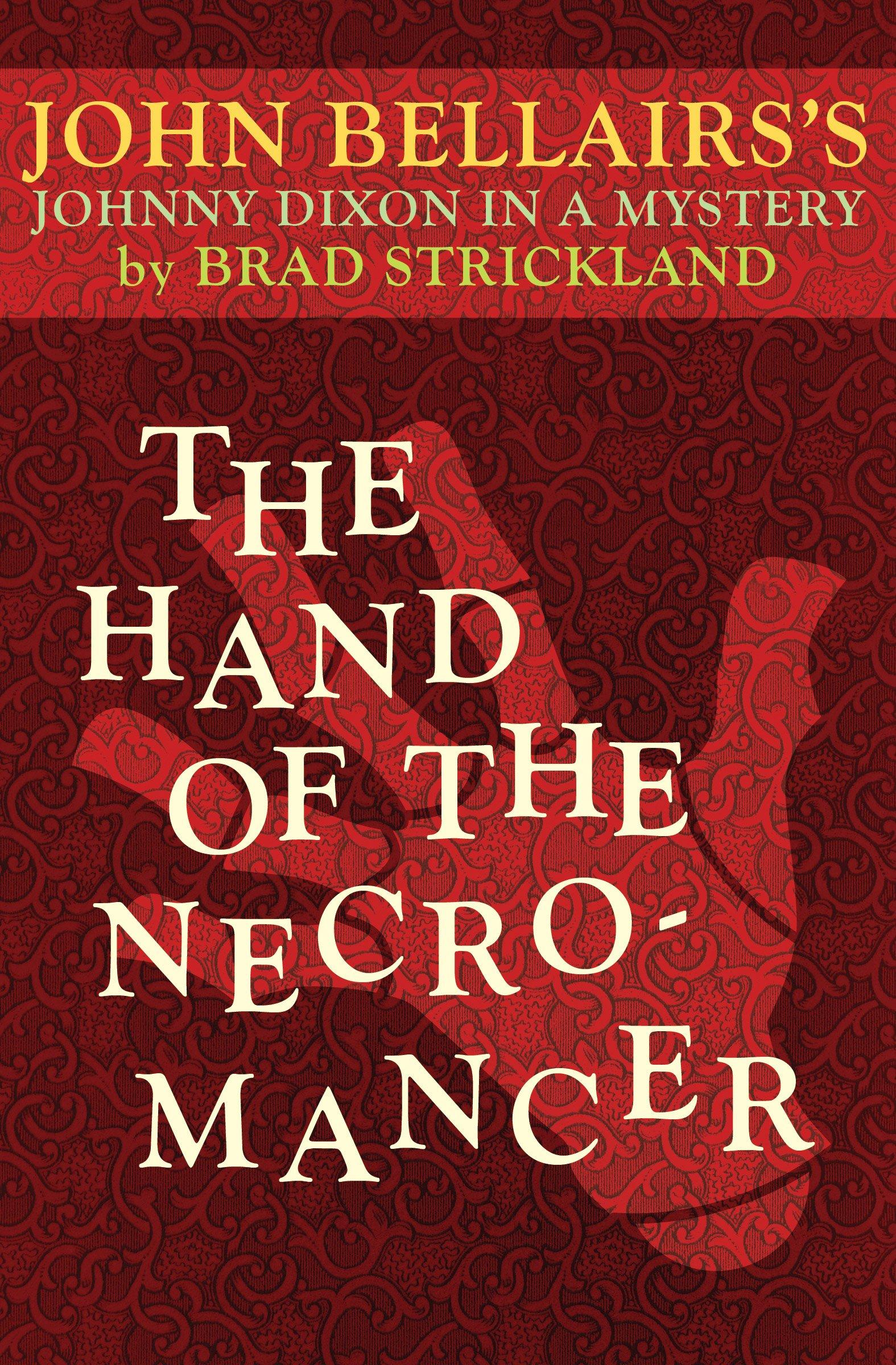 Download The Hand of the Necromancer (Johnny Dixon) pdf