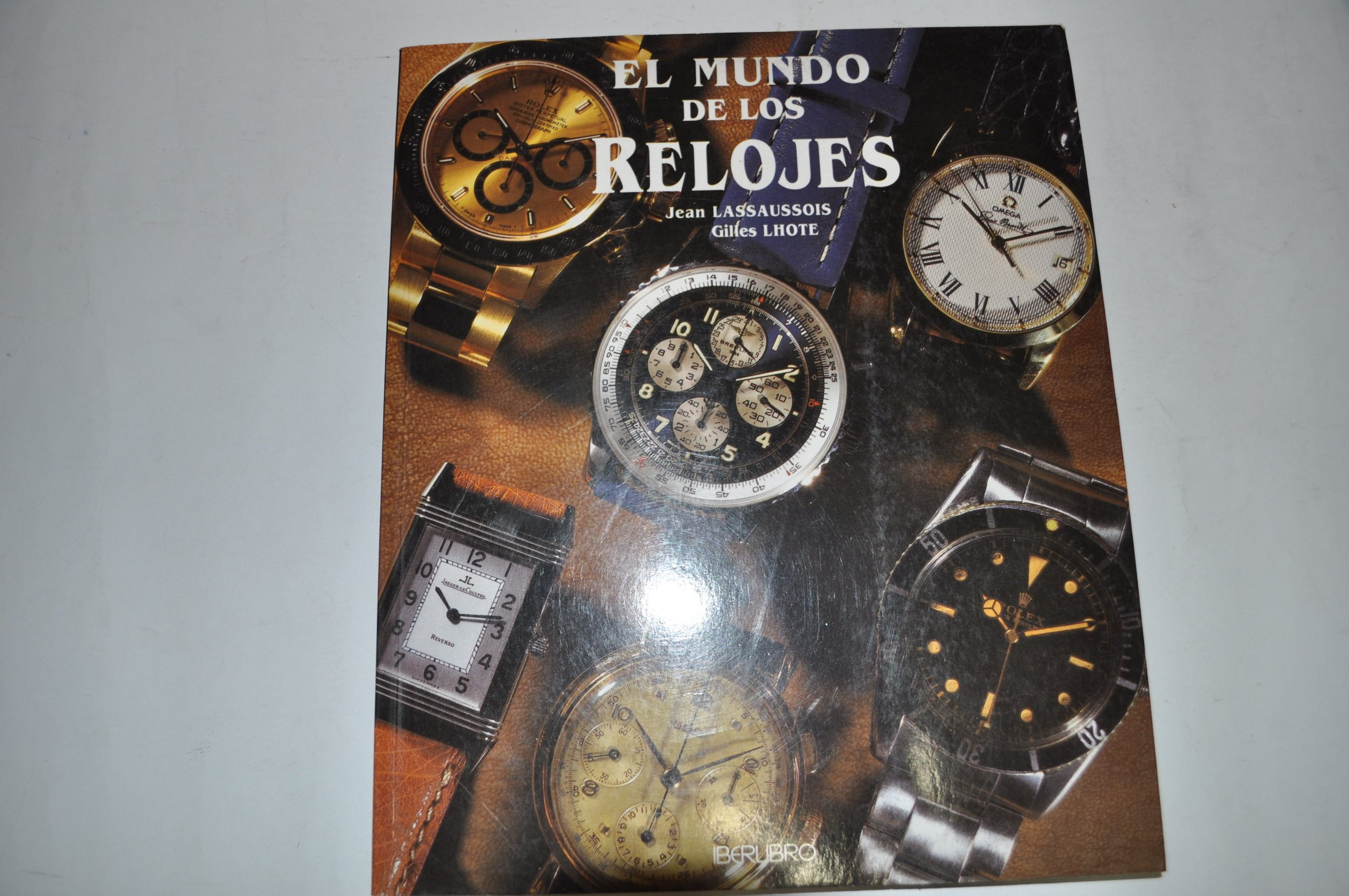 El Mundo de Los Relojes (Spanish Edition) (Spanish) Paperback – December, 1996