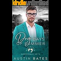 Dog Days Of Summer (Sunnydale Vets Book 1)