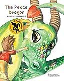 The Peace Dragon (Peace Dragon Tales)