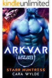 Arkvar (New Earth Flames Book 1)