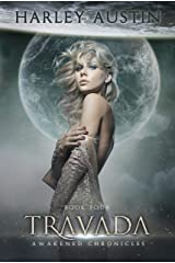 Travada (Awakened Chronicles Book 4) Kindle Edition