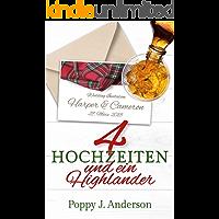 Vier Hochzeiten und ein Highlander (Just married 2) (German Edition)