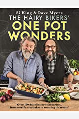 The Hairy Bikers' One Pot Wonders: Over 100 delicious new favourites, from terrific tray bakes to roasting tin treats! Kindle Edition