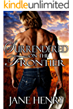 Surrendered on the Frontier