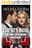 Cupid's Bow: The First Generation Collection