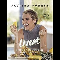 Liveat: Recetas y consejos para alimentar tu vida (Spanish Edition)