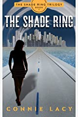 The Shade Ring, Book 1 of The Shade Ring Trilogy Kindle Edition